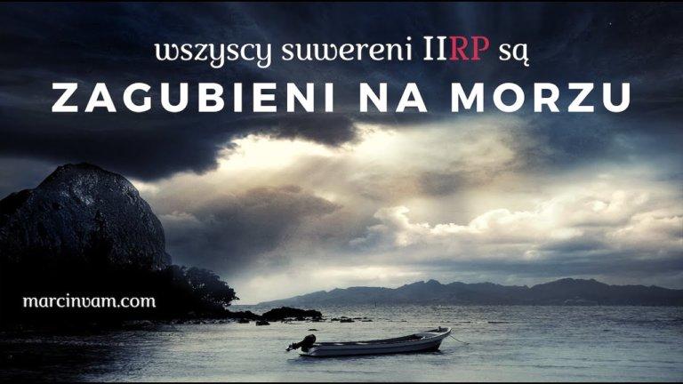 Odrodzenie Suwerenów – Zagubieni na morzu – Budujemy wspaniały jacht