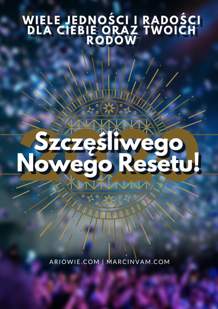 Szczęśliwego Nowego Resetu!   2020