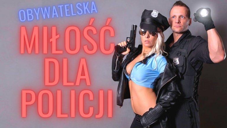 miłość dla policji | OBNAŻANIE MATRIXA